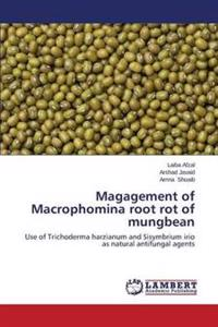 Magagement of Macrophomina Root Rot of Mungbean