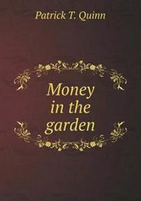 Money in the Garden