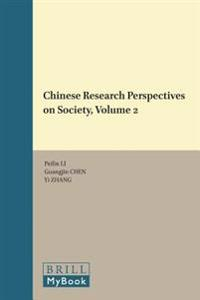 Chinese Research Perspectives on Society, Volume 2