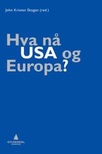 Hva nå USA og Europa?