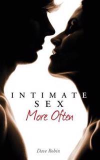 Intimate Sex More Often