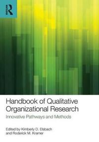 Handbook of Qualitative Organizational Research