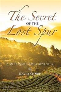 The Secret of the Lost Spur