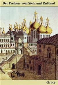 Der Freiherr Vom Stein Und Russland