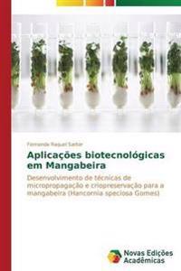 Aplicacoes Biotecnologicas Em Mangabeira