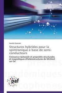 Structures Hybrides Pour La Spintronique   Base de Semi-Conducteurs