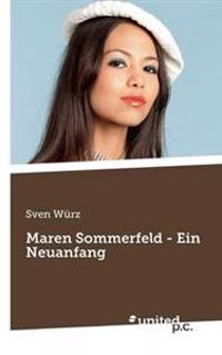 Maren Sommerfeld - Ein Neuanfang