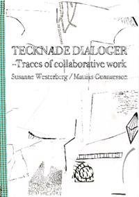Tecknade dialoger : traces of collaborative work