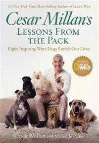 Cesar Milan's Lessons from the Pack