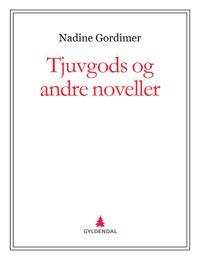 Tjuvgods og andre noveller