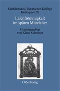 Laienfr mmigkeit Im Sp ten Mittelalter