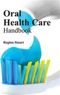 Oral Health Care Handbook
