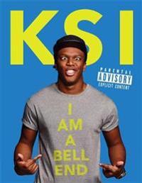 KSI: I am a Bell-End