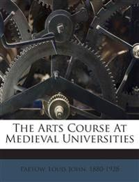 The Arts Course At Medieval Universities