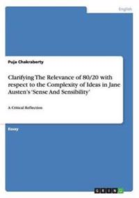 Clarifying the Relevance of 80/20 with Respect to the Complexity of Ideas in Jane Austen's 'Sense and Sensibility'