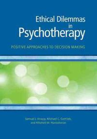Ethical Dilemmas in Psychotherapy