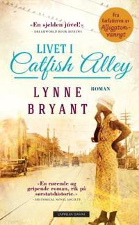 Livet i Catfish alley