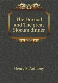 The Dorriad and the Great Slocum Dinner
