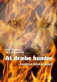 At dræbe hunden kurerer ikke biddet
