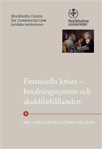 Finansiella kriser – betalningssystem och skuldförhållanden