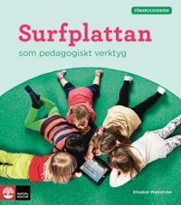 Förskoleserien Surfplattan som pedagogiskt verktyg