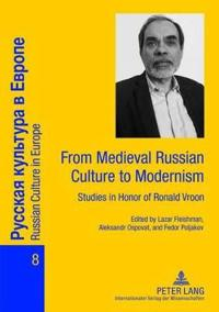From Medieval Russian Culture to Modernism
