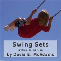 Swing Sets: Dyslexics' Edition