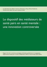Le dispositif des médiateurs de santé pairs en santé mentale : une innovation controversée