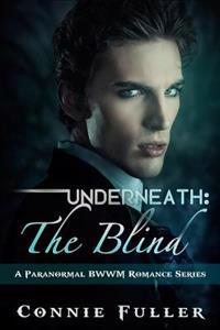 Underneath: The Blind