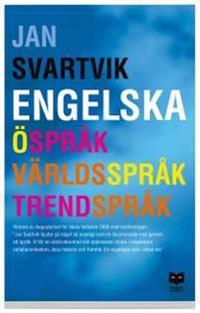 Engelska - Öspråk, världsspråk, trendspråk