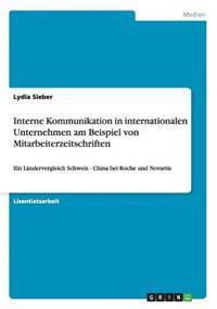 Interne Kommunikation in Internationalen Unternehmen Am Beispiel Von Mitarbeiterzeitschriften