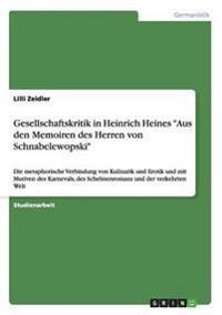 """Gesellschaftskritik in Heinrich Heines """"Aus Den Memoiren Des Herren Von Schnabelewopski"""""""