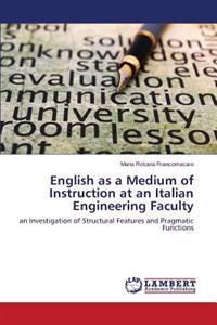 English as a Medium of Instruction at an Italian Engineering Faculty