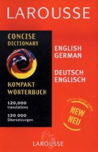Larousse Concise German/English English German Dictionary