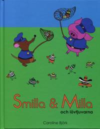 Smilla & Milla och lövtjuvarna