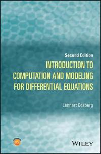 Introduction to Computation and Modeling for Differential Equations, 2nd Ed