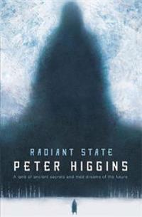 Radiant state - book three of the wolfhound century