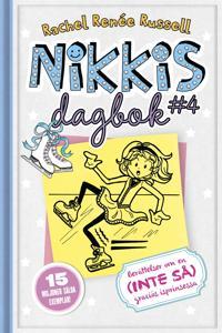 Nikkis dagbok #4: Berättelser om en (INTE SÅ) graciös isprinsesssa