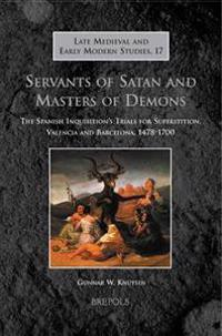 Servants of Satan and Masters of Demons