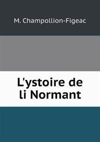 L'Ystoire de Li Normant