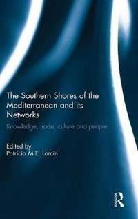 The Southern Shores of the Mediterranean and Its Networks