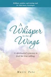 A Whisper in the Wings