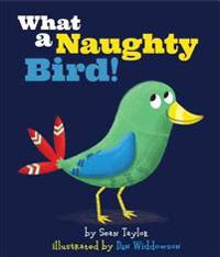 What a Naughty Bird!