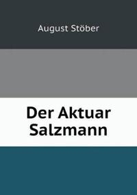 Der Aktuar Salzmann