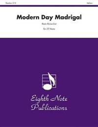 Modern Day Madrigal: Score & Parts
