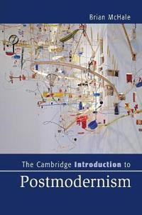 Cambridge introduction to postmodernism