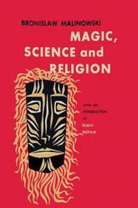 Magic, Science and Religion