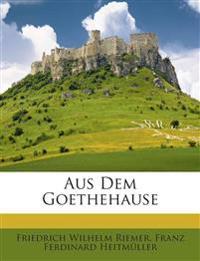 Aus Dem Goethehause