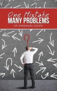 One Mistake- Many Problems