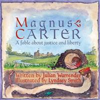 Magnus carter - a fable about justice and liberty
